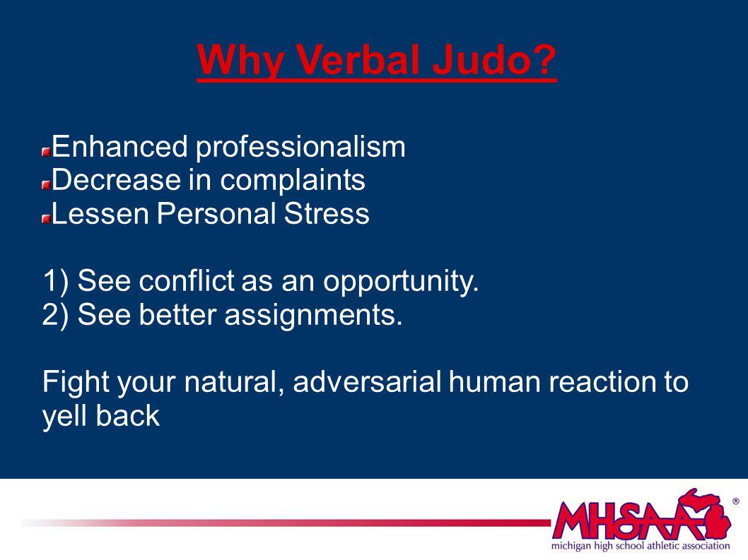 Why Verbal Judo.