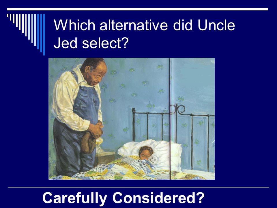 Uncle Jed's Alternatives