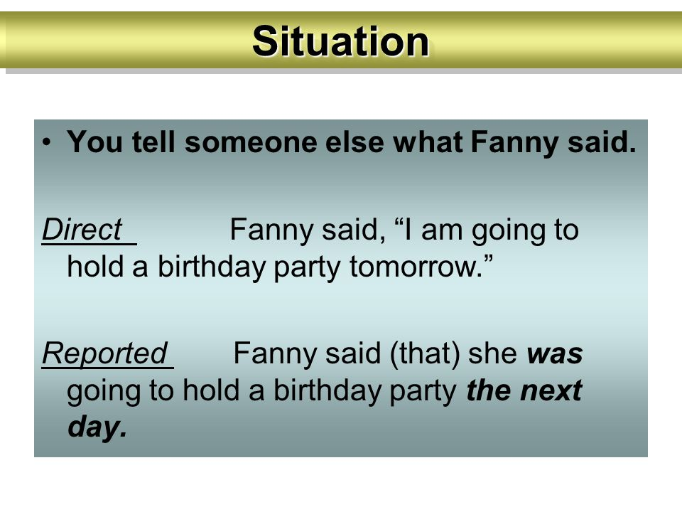 You tell someone else what Fanny said.