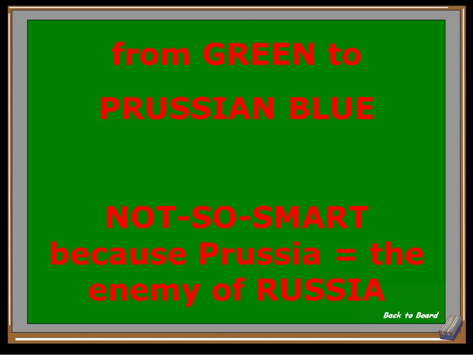 FROM, TO, and SMART oR NOT-SO-SMART : color change Peter III ordered for the Russian military Show Answer