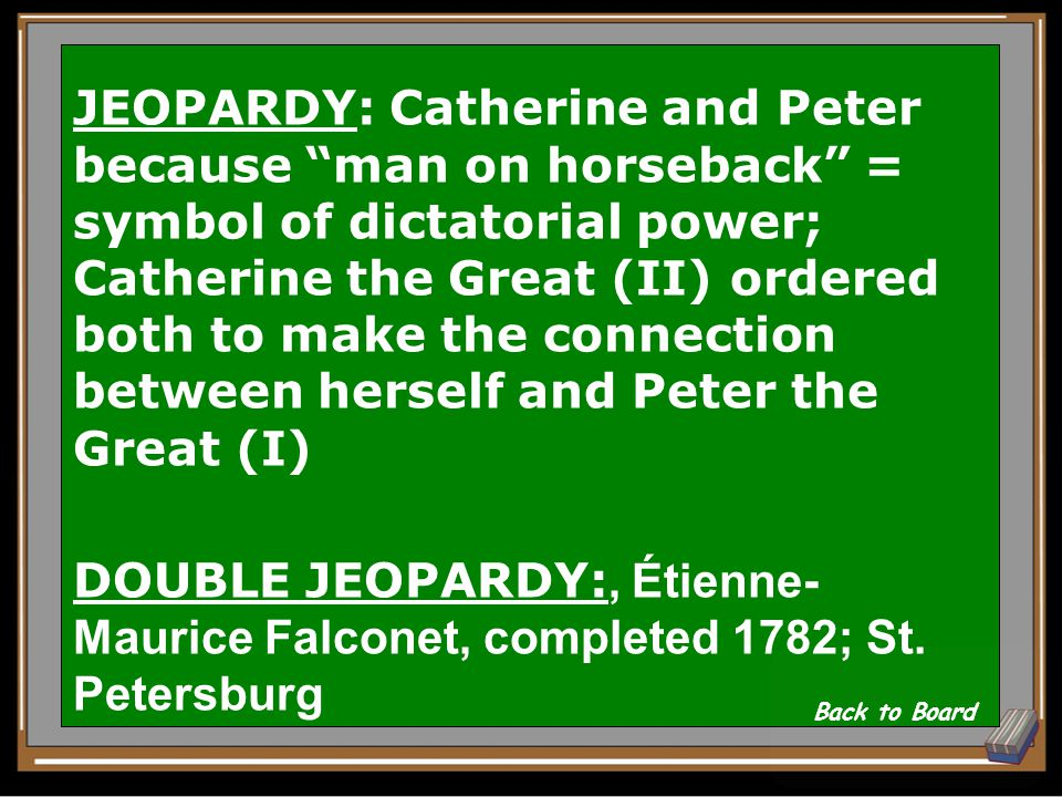 JEOPARDY: Who's on horseback and why? DOUBLE JEOPARDY: name the sculptor Show Answer 302928272625242322212019181716151413121110987654321