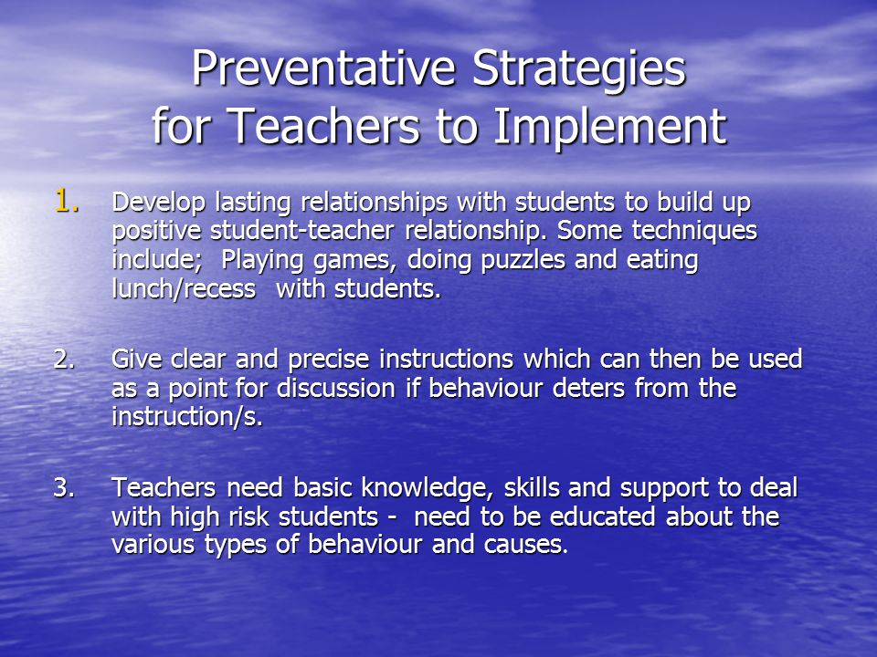 Preventative Strategies for Teachers to Implement 1.