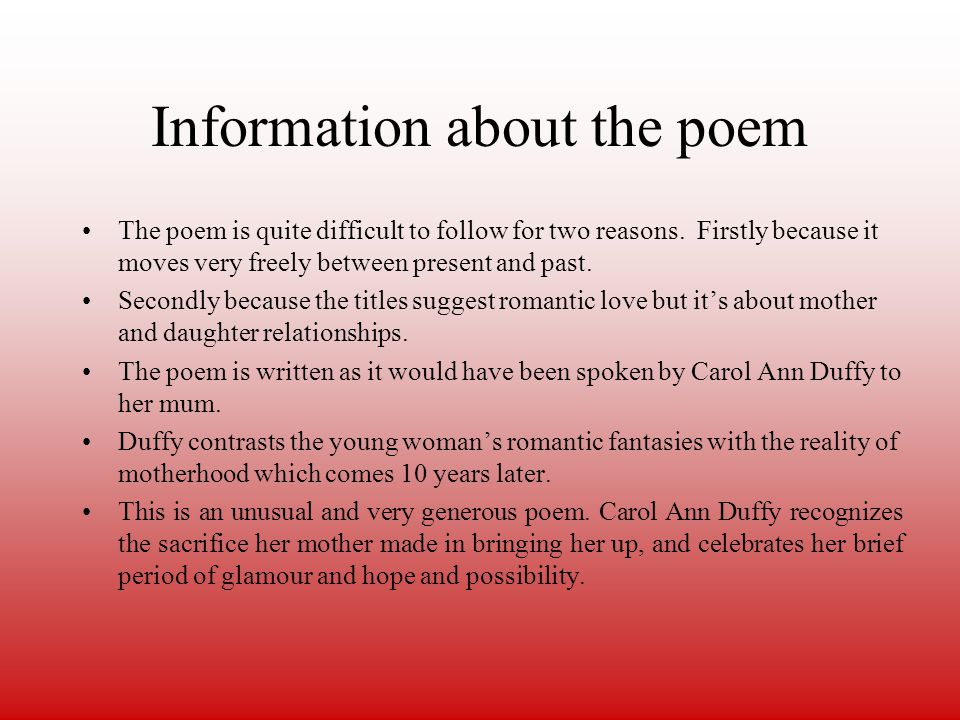 Information about the poem The poem is quite difficult to follow for two reasons.