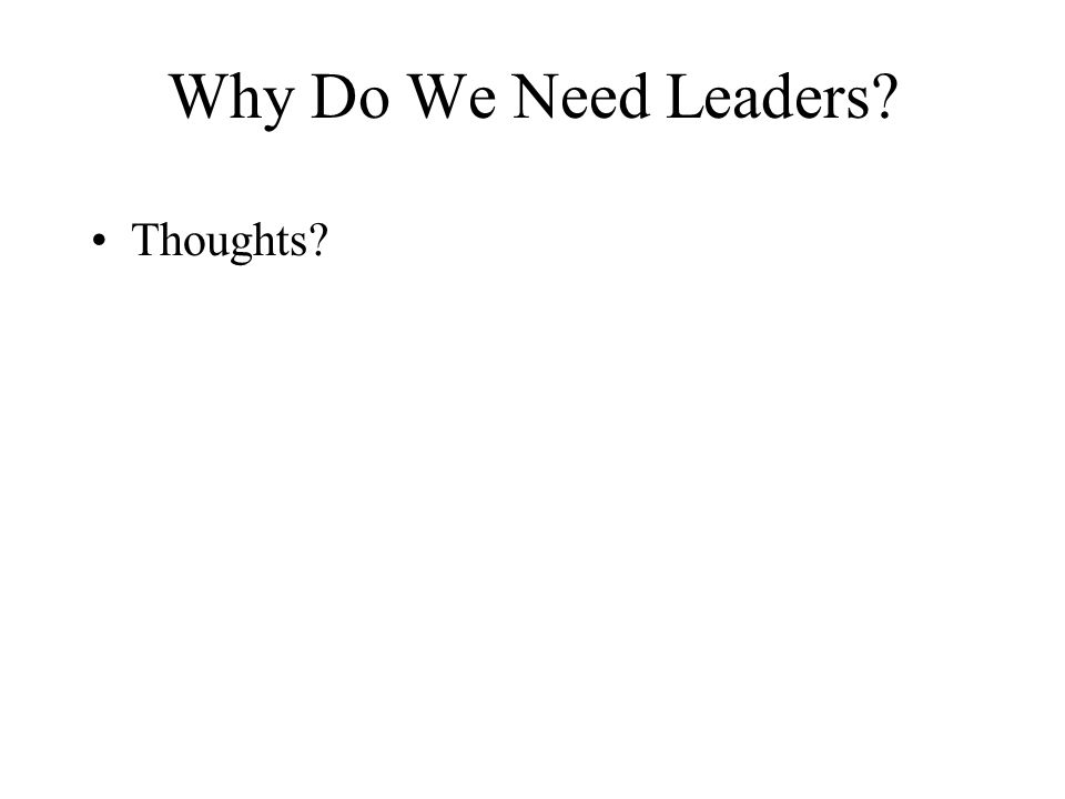 Leadership What is a leader.