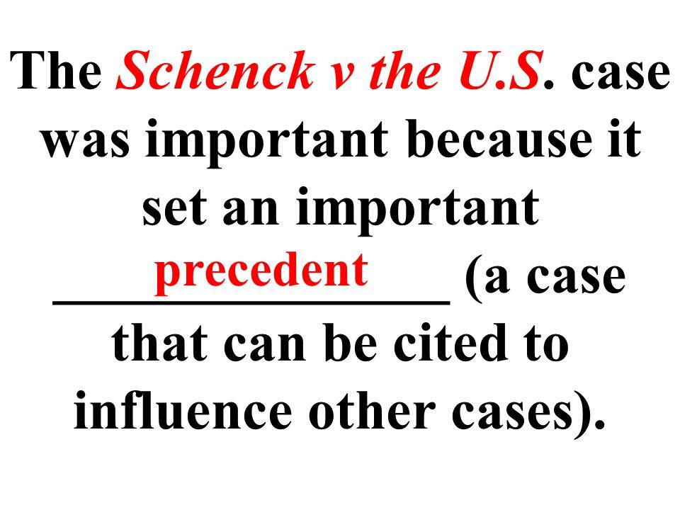 The Schenck v the U.S.