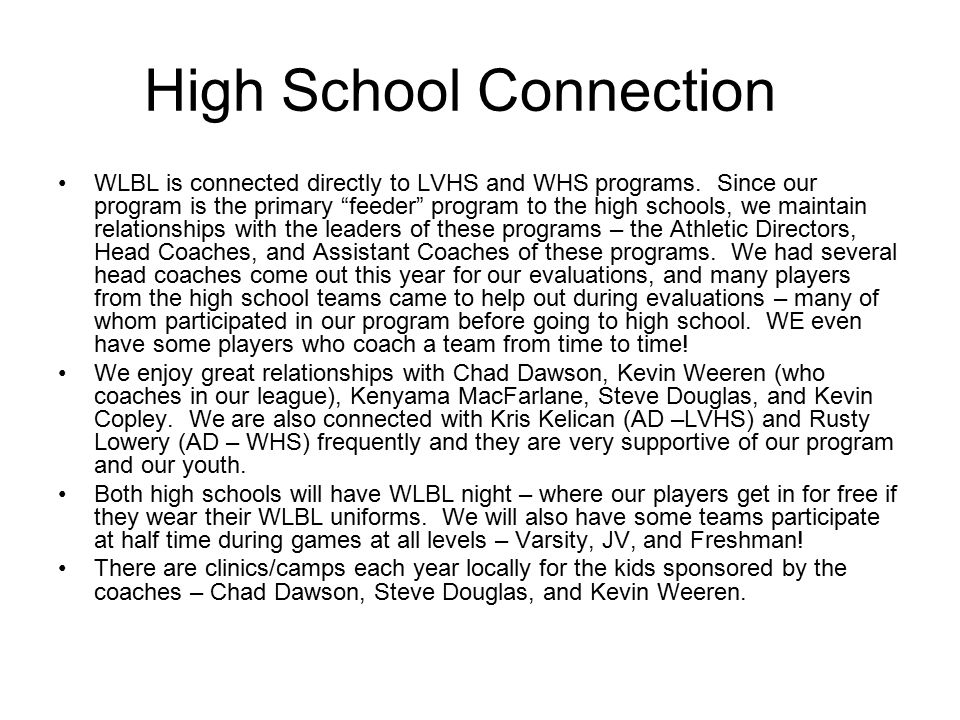 High School Connection WLBL is connected directly to LVHS and WHS programs.