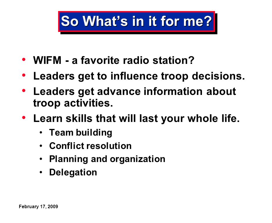 February 17, 2009 So What's in it for me. WIFM - a favorite radio station.