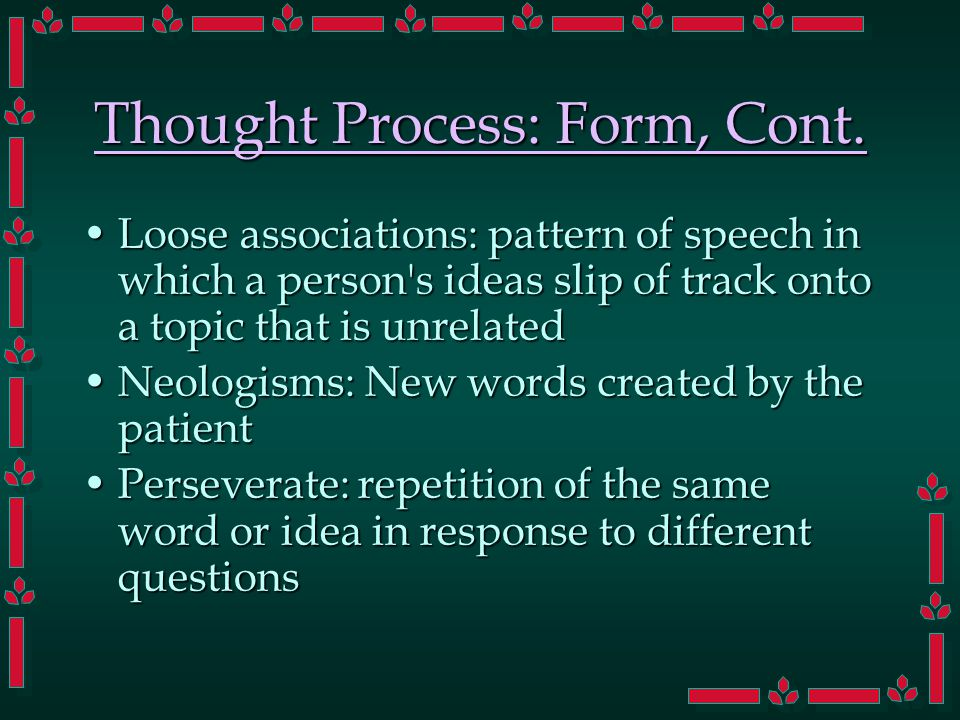 Thought Process: Form, Cont.