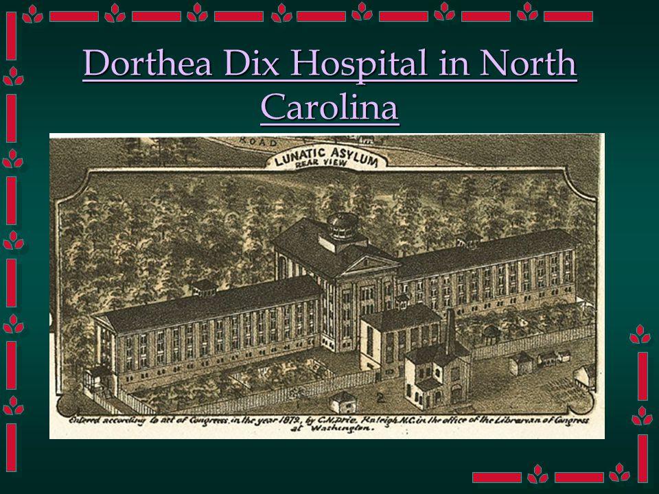 Dorthea Dix Hospital in North Carolina