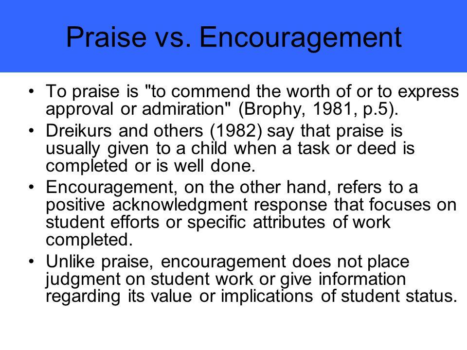 Praise vs.