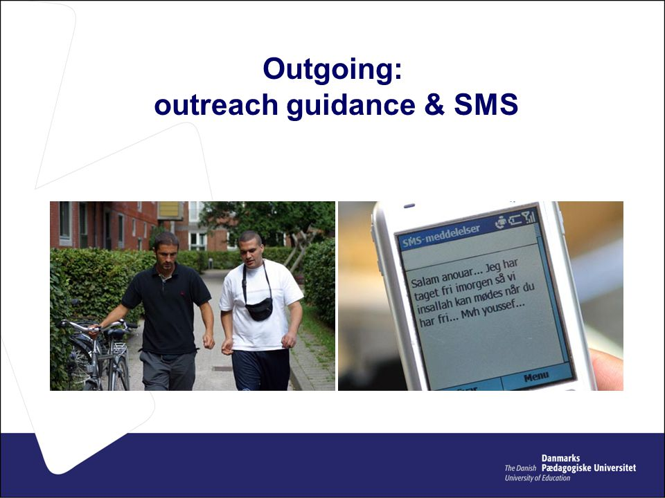 Outgoing: outreach guidance & SMS