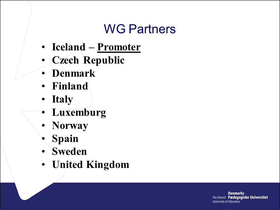 WG Partners Iceland – Promoter Czech Republic Denmark Finland Italy Luxemburg Norway Spain Sweden United Kingdom