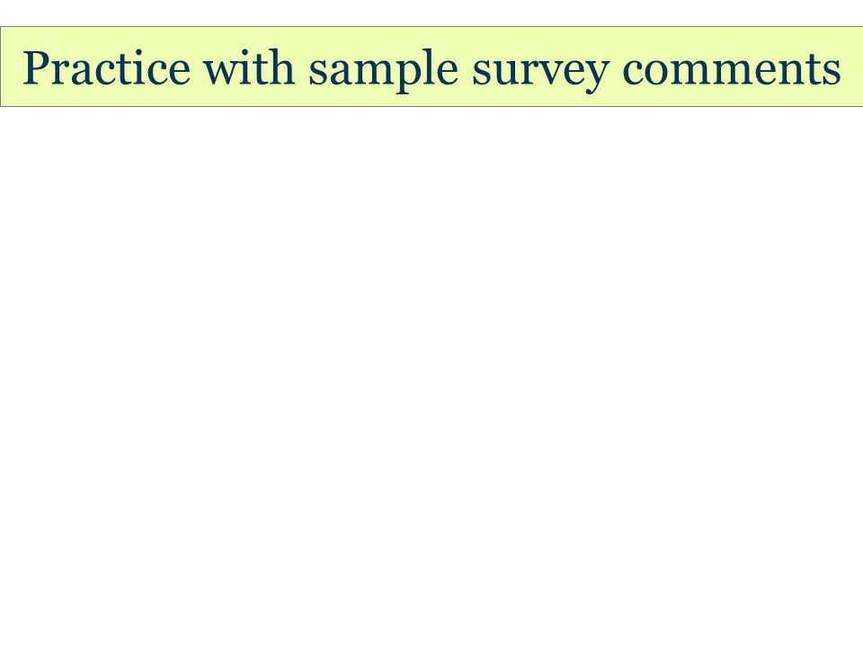 Practice with sample survey comments