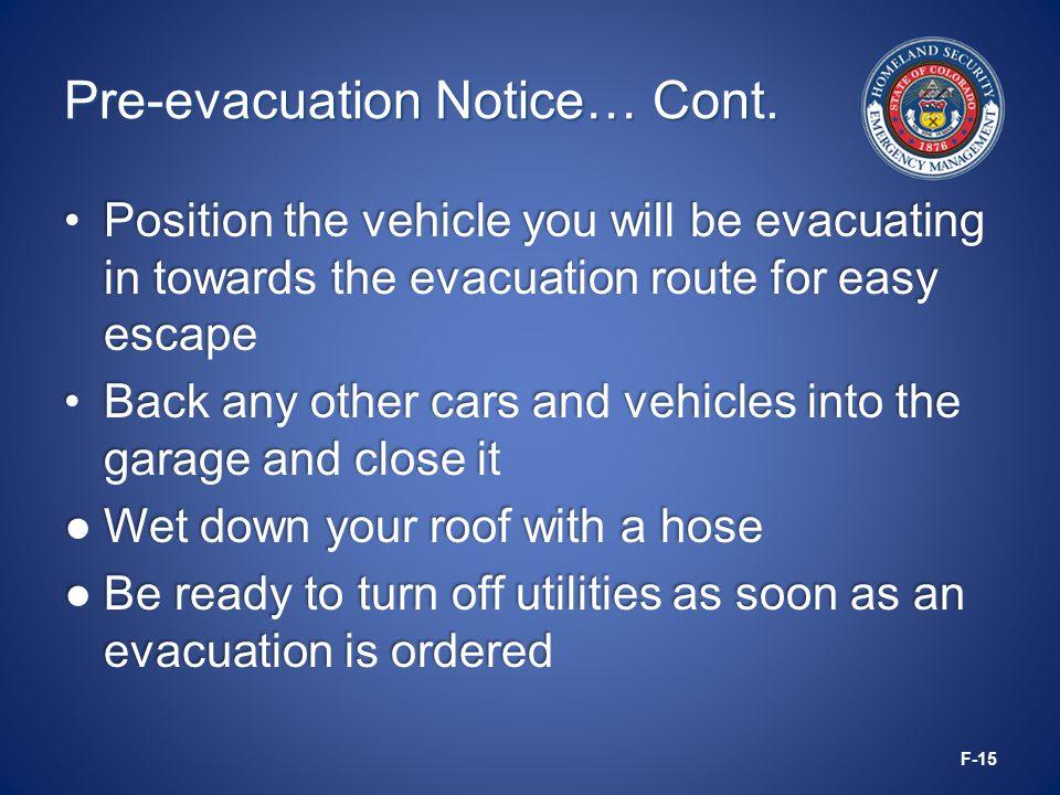 Pre-evacuation Notice… Cont.
