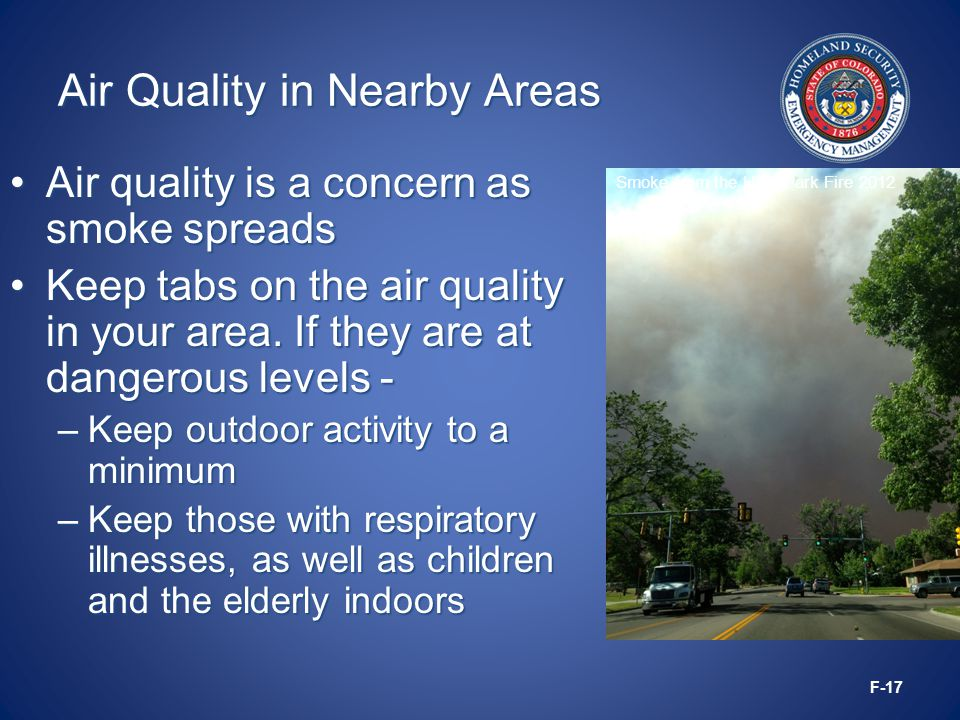 Air Quality in Nearby Areas Air quality is a concern as smoke spreadsAir quality is a concern as smoke spreads Keep tabs on the air quality in your area.