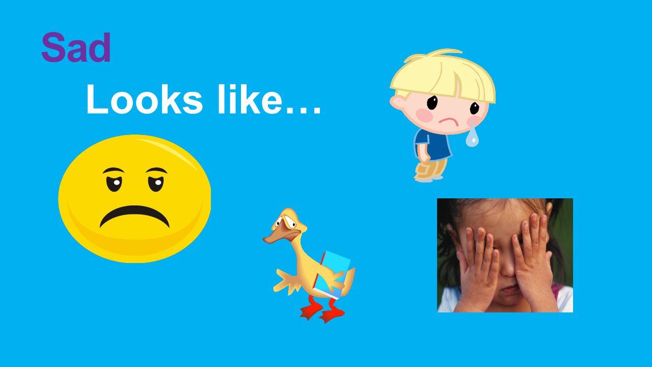 Sad Looks like…