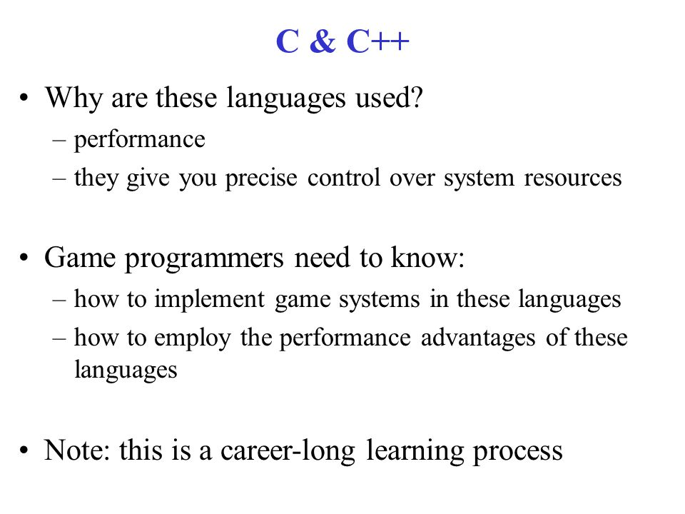 C & C++ Why are these languages used.