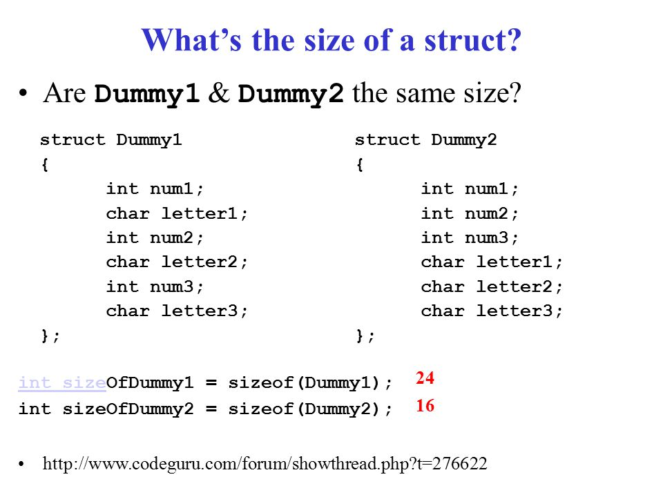 What's the size of a struct. Are Dummy1 & Dummy2 the same size.