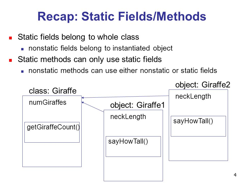 4 Recap: Static Fields/Methods n Static fields belong to whole class n nonstatic fields belong to instantiated object n Static methods can only use st