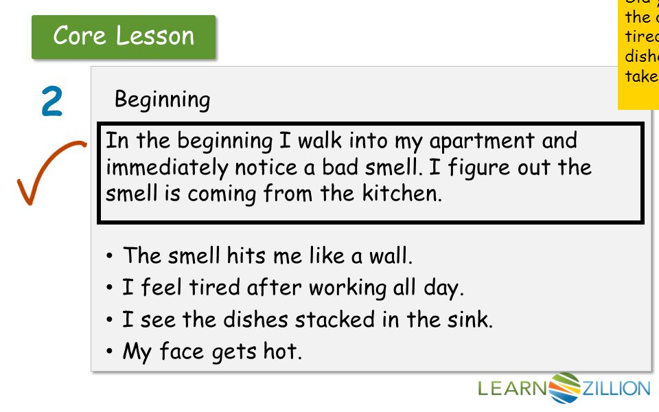 Core Lesson 2 Beginning In the beginning I walk into my apartment and immediately notice a bad smell. I figure out the smell is coming from the kitche