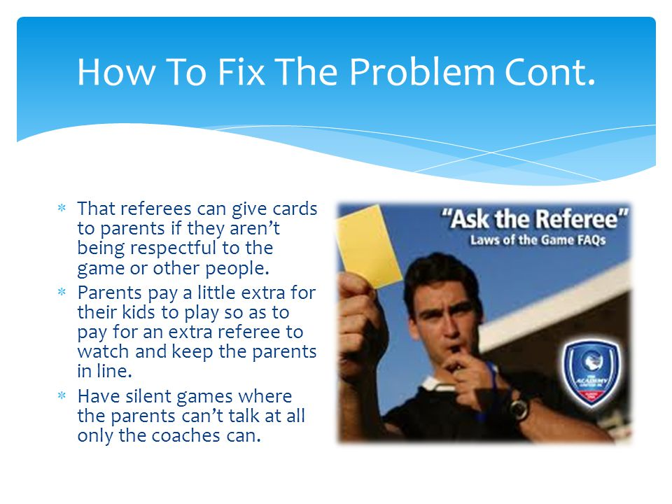 How To Fix The Problem Cont.