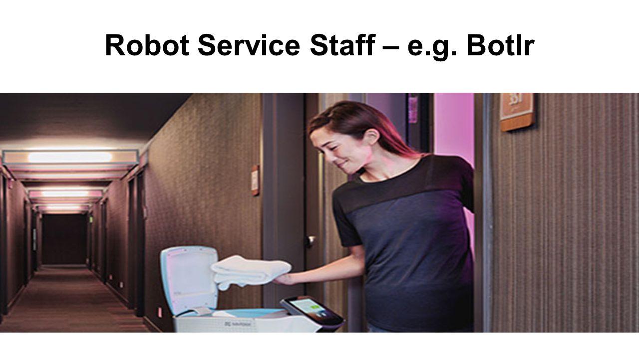 Robot Service Staff – e.g. Botlr