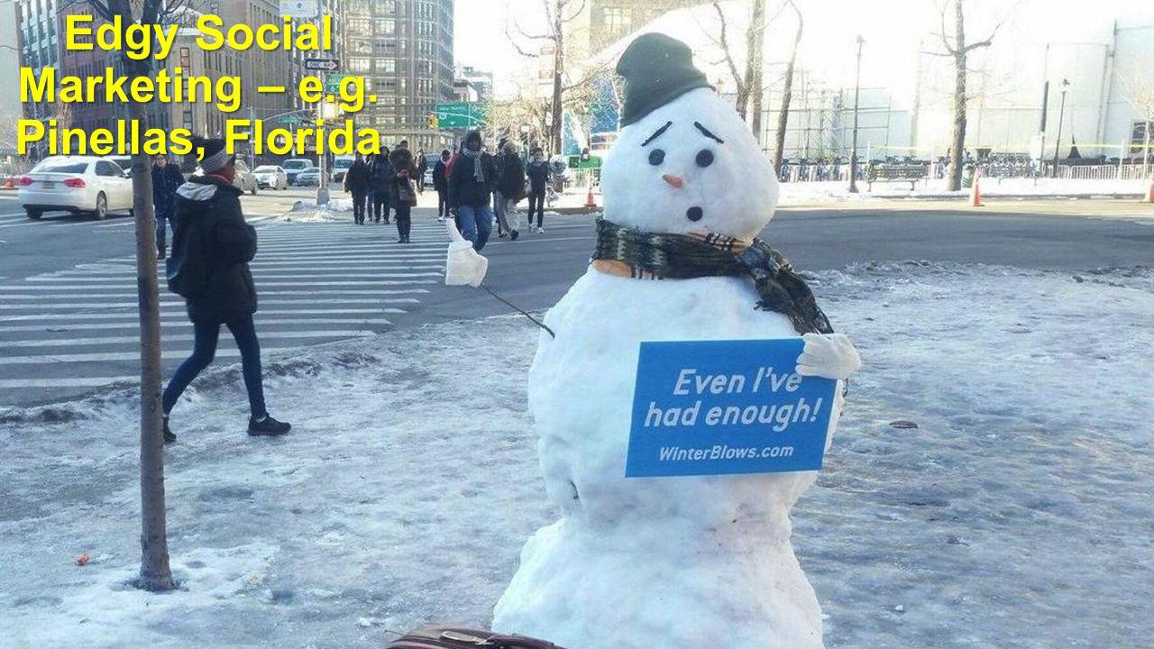Edgy Social Marketing – e.g. Pinellas, Florida