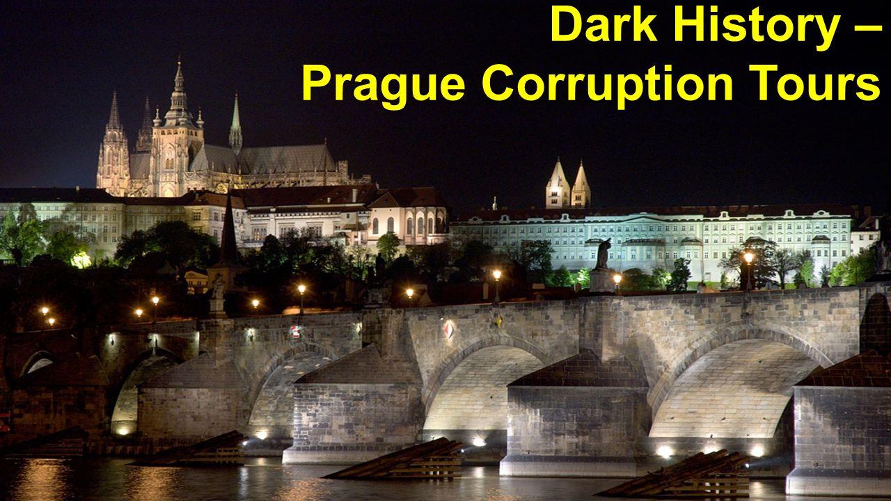 Dark History – Prague Corruption Tours