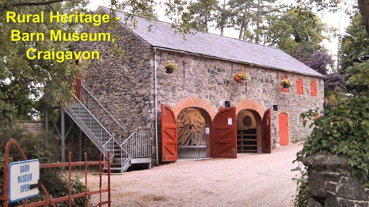 Rural Heritage - Barn Museum, Craigavon