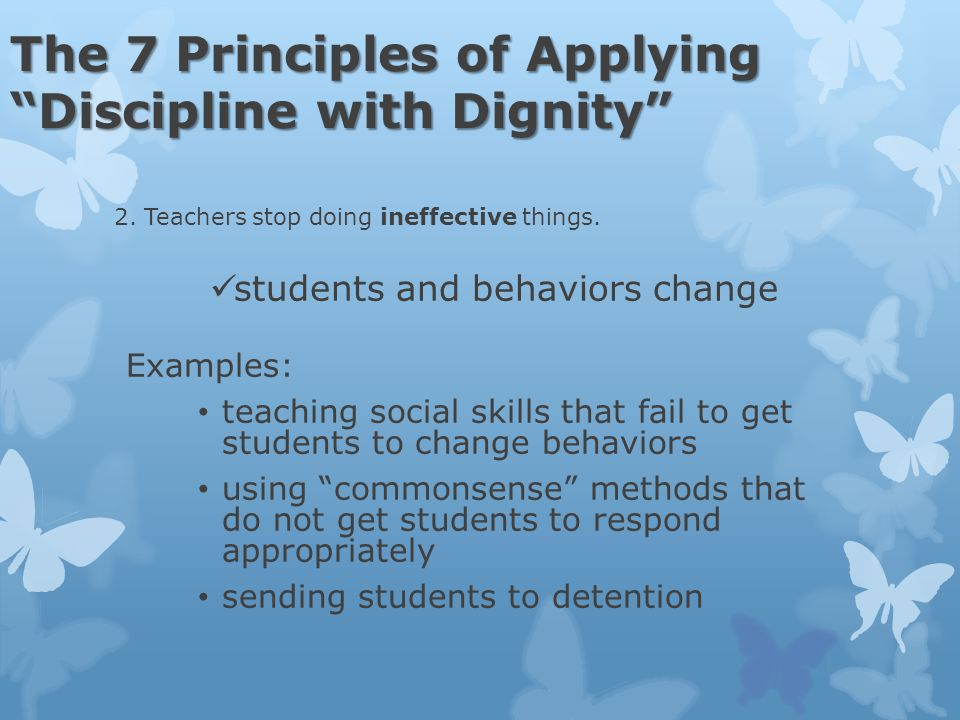 The 7 Principles of Applying Discipline with Dignity 2.