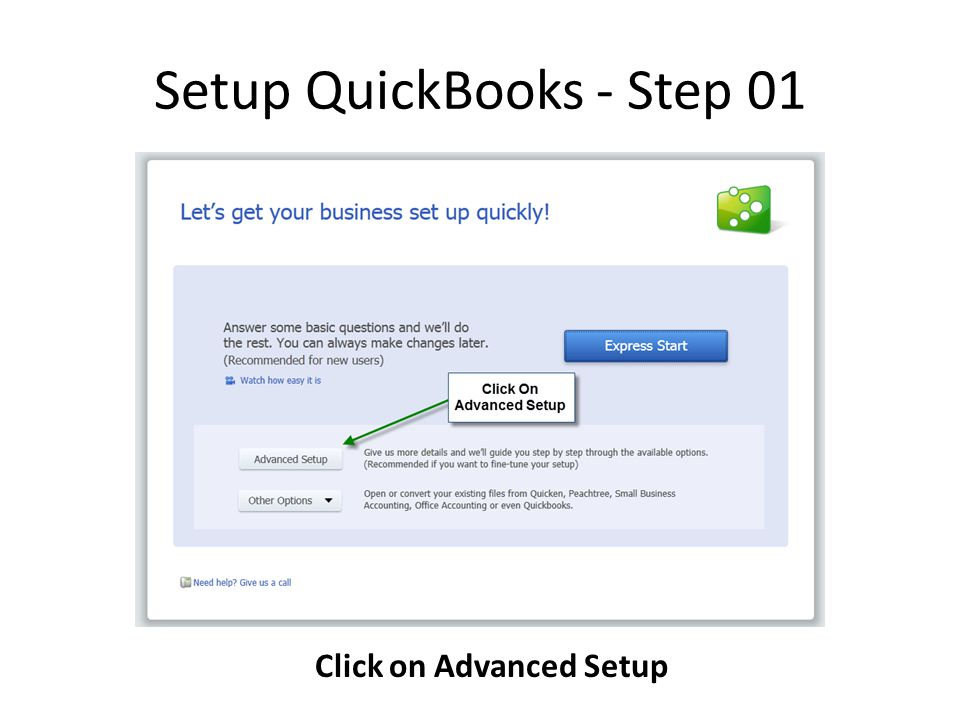 Setup QuickBooks - Step 01 Click on Advanced Setup