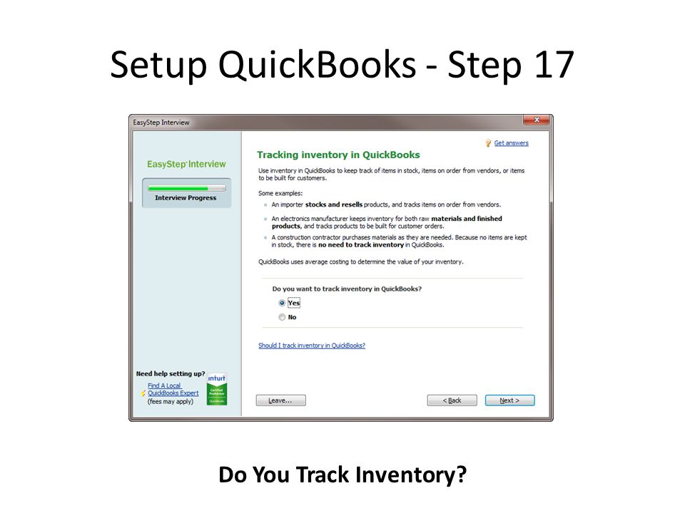 Setup QuickBooks - Step 17 Do You Track Inventory