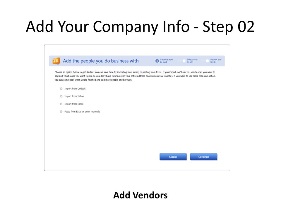 Add Your Company Info - Step 02 Add Vendors