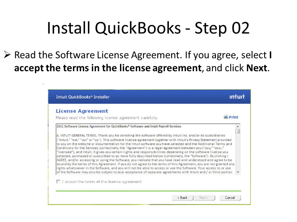 Install QuickBooks - Step 03  Select the type of installation for this computer  Choose Express to allow the software installer to make choices  Choose Custom and Network Options  Desktop computer / Laptop / Notebook  Shared over your network  Storing on server (Server installations are not covered here)