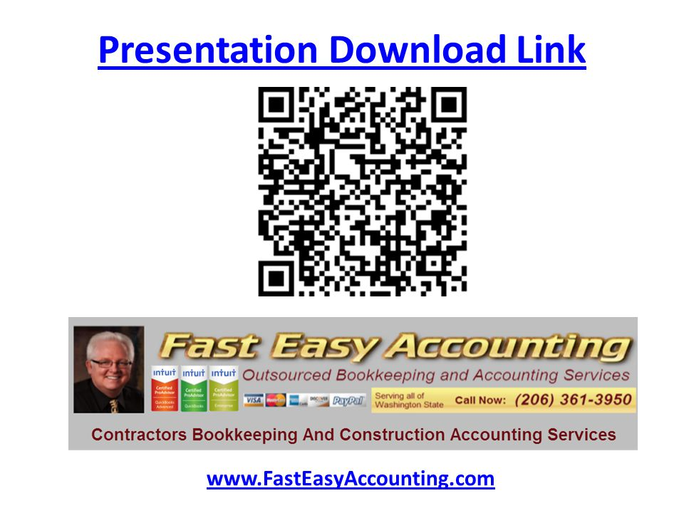 Presentation Download Link www.FastEasyAccounting.com