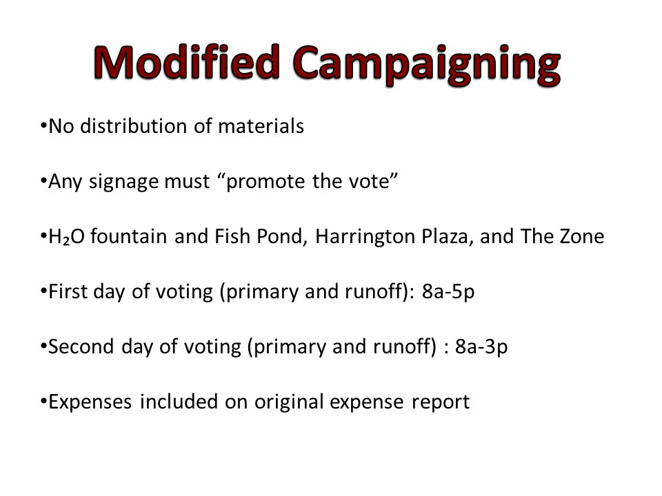 """No distribution of materials Any signage must """"promote the vote"""" H₂O fountain and Fish Pond, Harrington Plaza, and The Zone First day of voting (prima"""