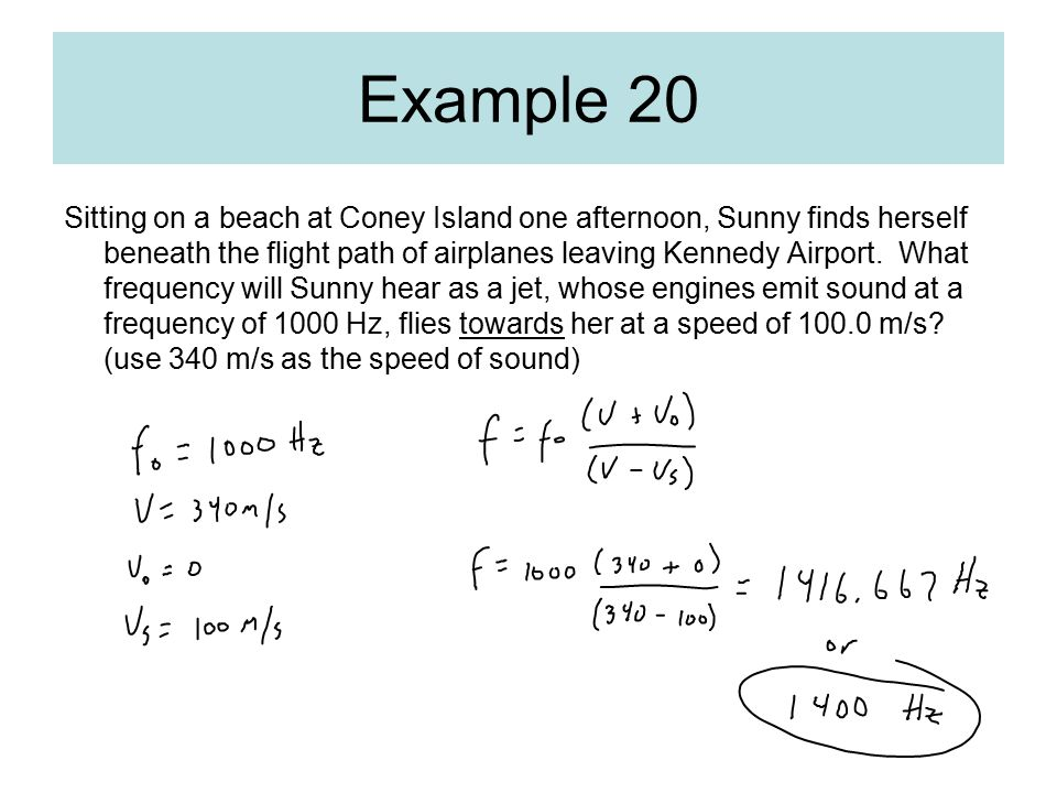 Example 20 Sitting on a beach at Coney Island one afternoon, Sunny finds herself beneath the flight path of airplanes leaving Kennedy Airport. What fr