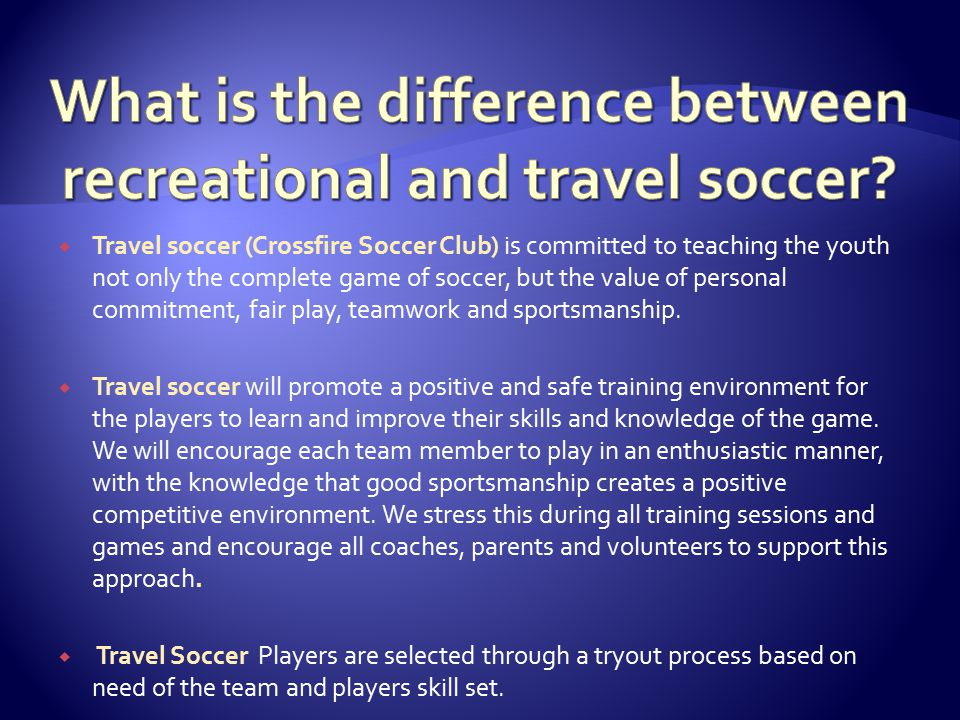  WUSA Recreational soccer will provide an affordable, structured, non-competitive and fun learning environment that allows the youth to discover a passion for the game of soccer.