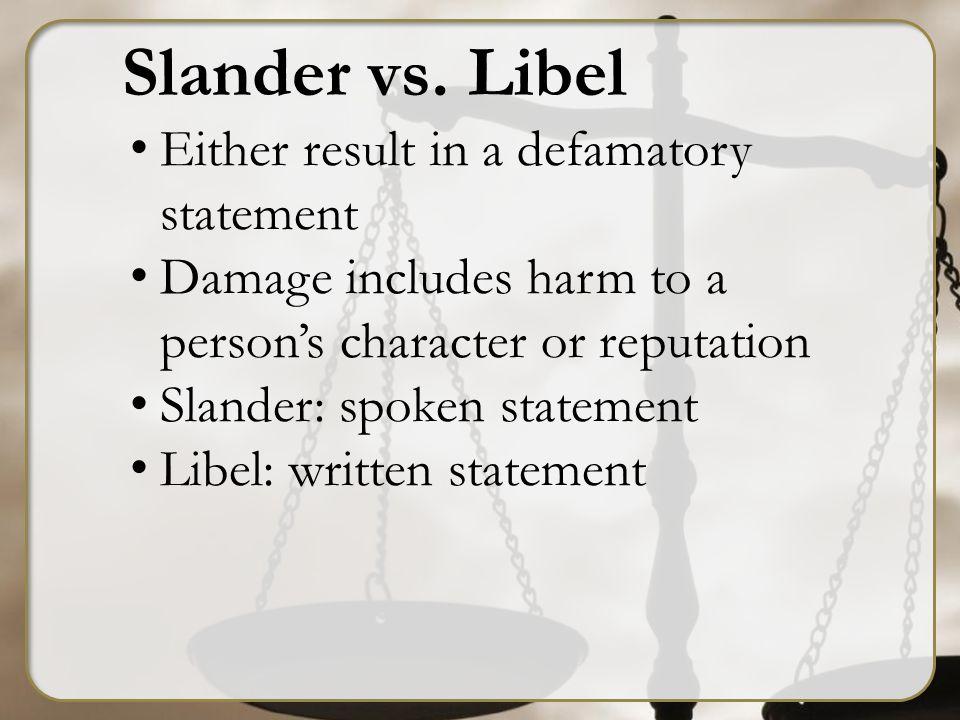 Slander vs.