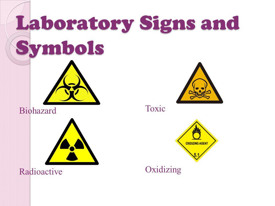 Laboratory Signs and Symbols Biohazard Radioactive Toxic Oxidizing