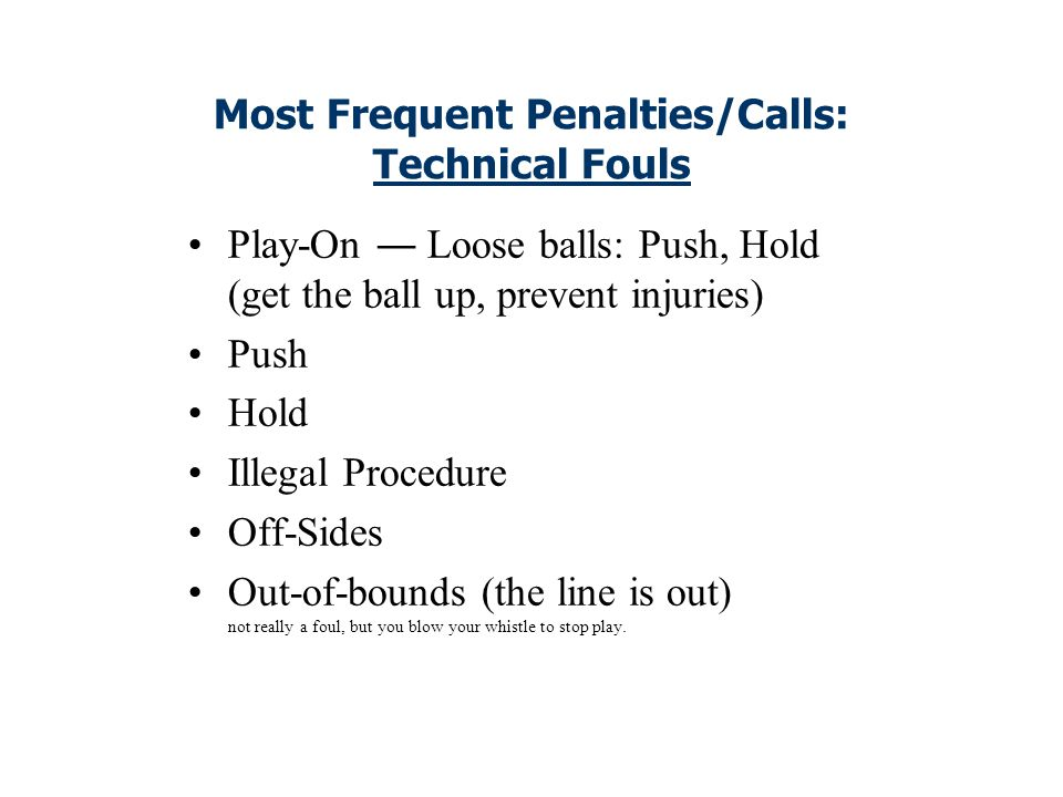 Technical Fouls Technical fouls are those of a less serious nature than personal fouls and include all violations of the rules of the game except thos
