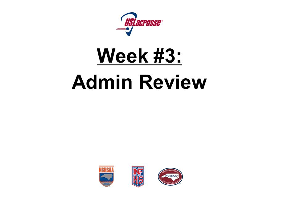 Week #3: Admin Review, Mechanics Review, Most Frequent Penalties