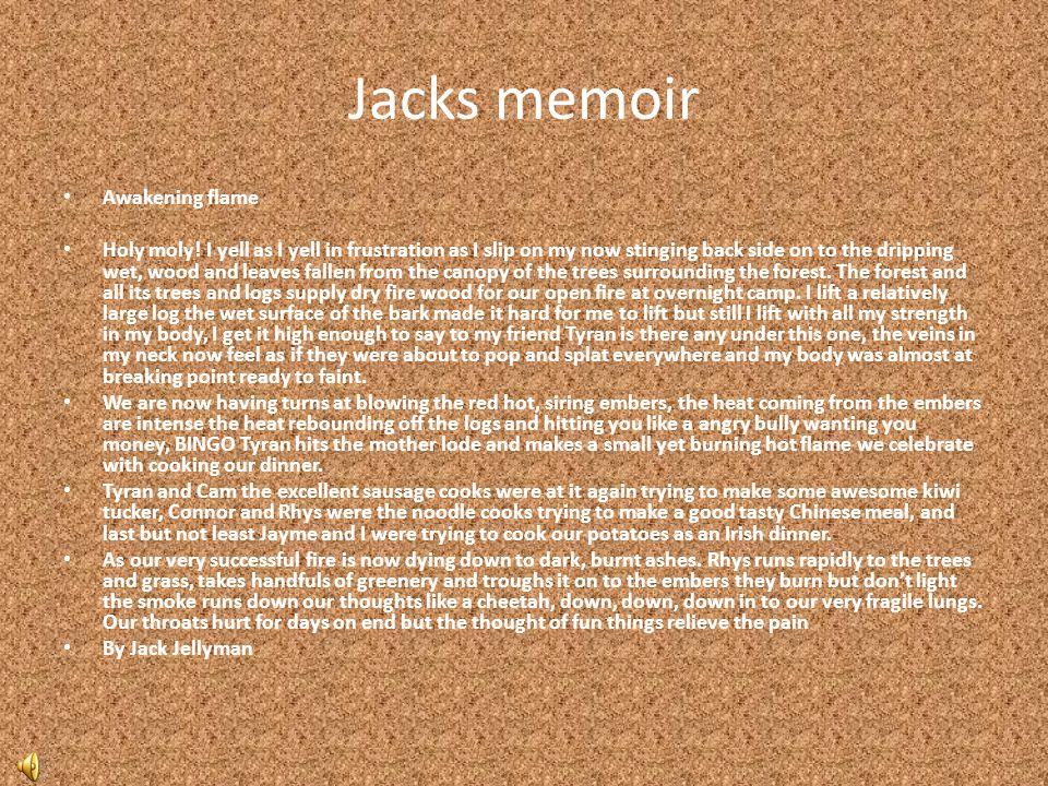 Jacks memoir Awakening flame Holy moly.
