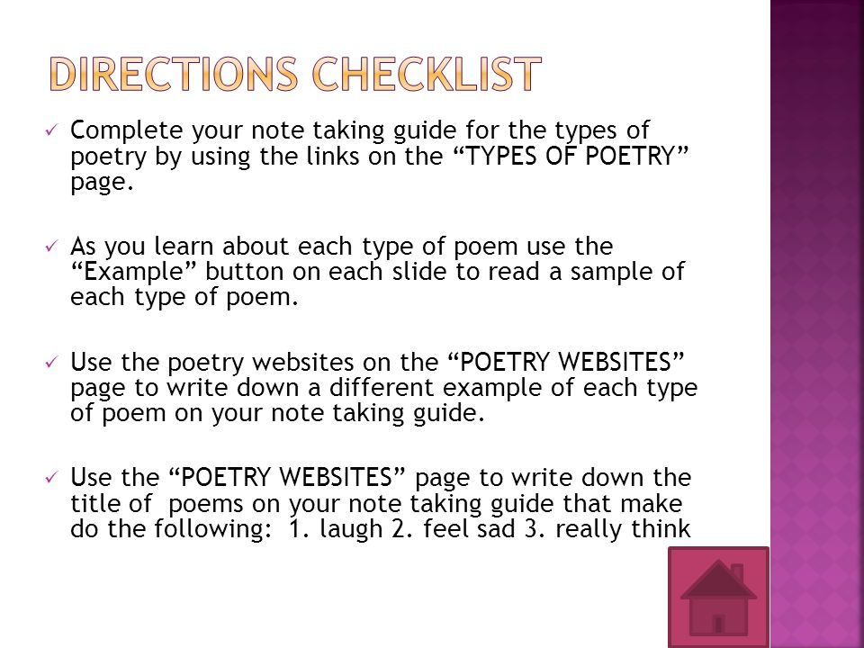 Complete your note taking guide for the types of poetry by using the links on the TYPES OF POETRY page.