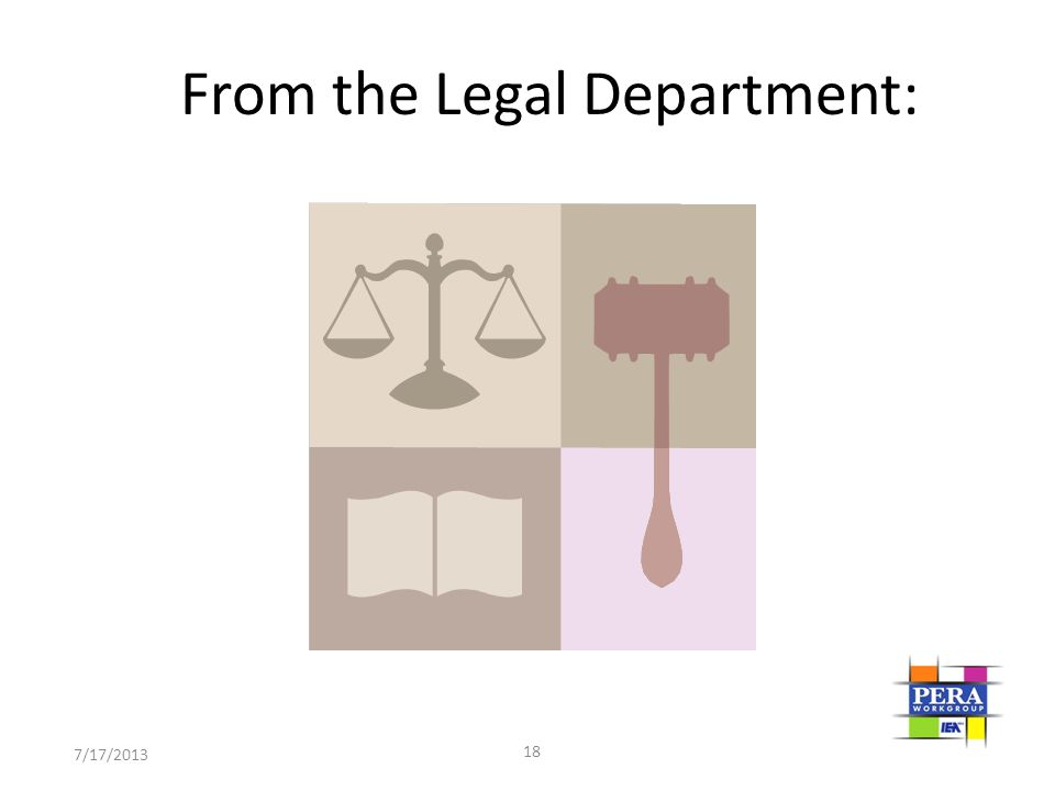 From the Legal Department: 18 7/17/2013