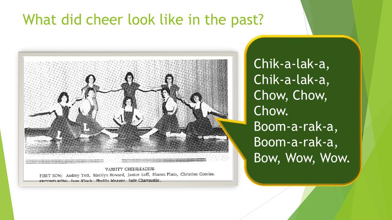 What did cheer look like in the past Rah! Sis boom bah!
