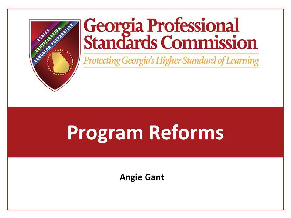 Program Reforms Angie Gant