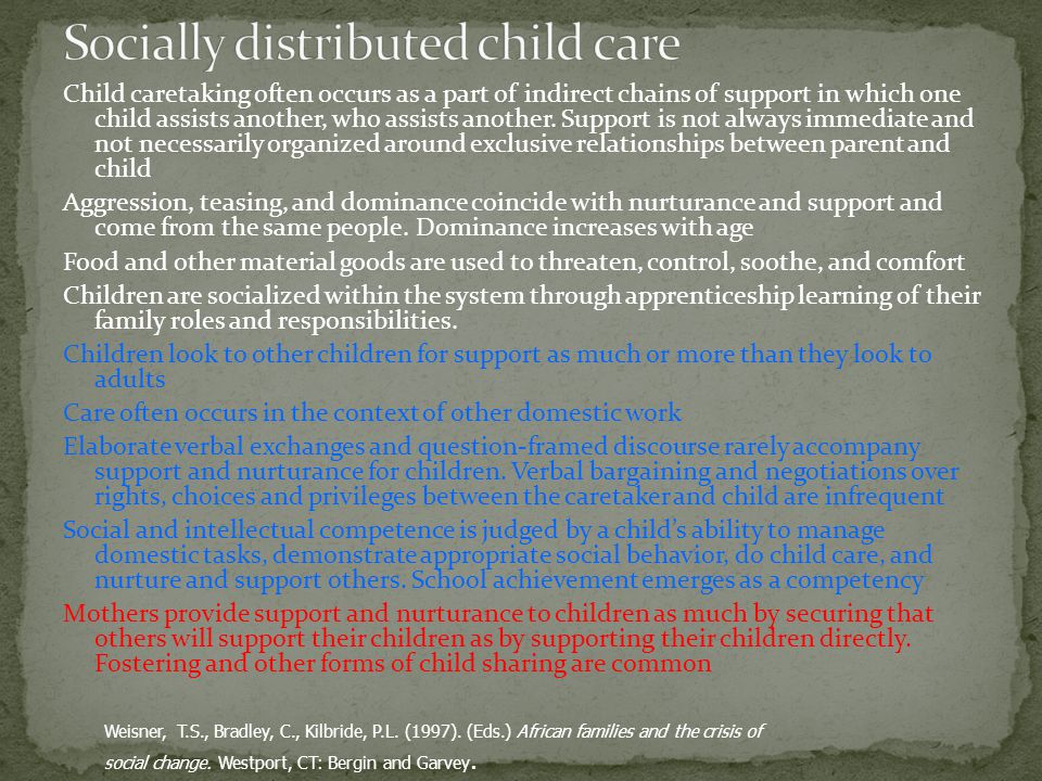 Child caretaking often occurs as a part of indirect chains of support in which one child assists another, who assists another.