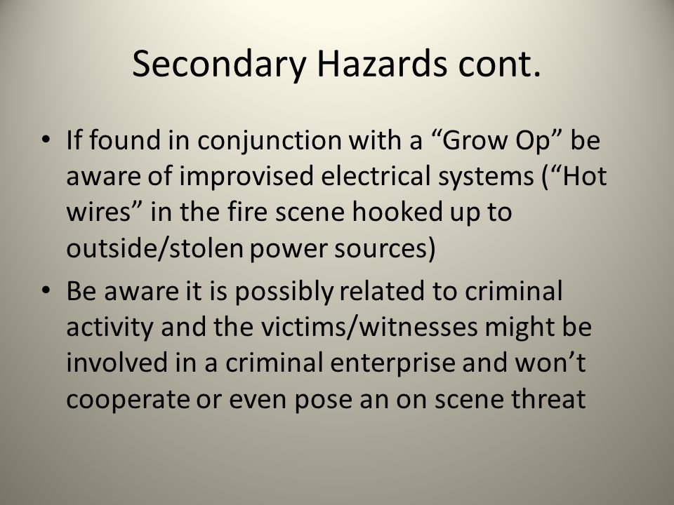 Secondary Hazards cont.