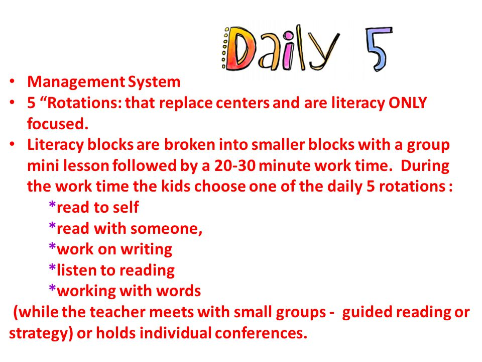 "Management System 5 ""Rotations: that replace centers and are literacy ONLY focused. Literacy blocks are broken into smaller blocks with a group mini l"